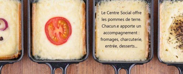 Venez passer un moment convivial autour d'une bonne raclette : le Centre Social offre les pommes de terre, chacun.e apporte […]